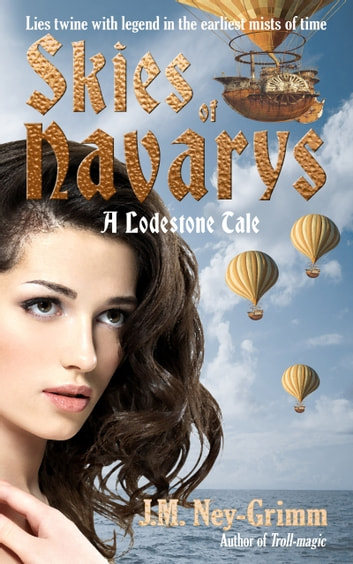 Skies of Navarys ebook by J.M. Ney-Grimm