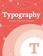 Getting the Hang of Web Typography ebook by Kobo.Web.Store.Products.Fields.ContributorFieldViewModel