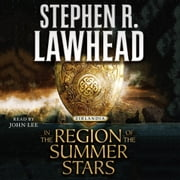 In the Region of the Summer Stars audiobook by Stephen R. Lawhead