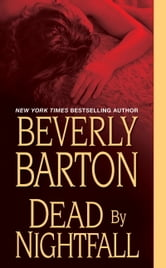 Dead By Nightfall ebook by Beverly Barton