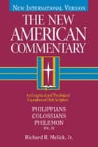 Philippians, Colossians, Philemon ebook by Richard  R. Melick