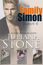 The Family Simon Boxed Set (Books 4-6) 電子書 by Juliana Stone