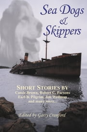 Sea Dogs & Skippers ebook by Garry Cranford