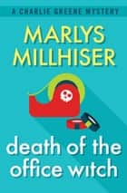 Death of the Office Witch ebook by Marlys Millhiser