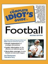 The Complete Idiot's Guide to Football, 2nd Edition ebook by Joe Theismann,Brian Tarcy