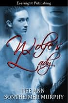 Wolfe's Lady ebook by Lee Ann Sontheimer Murphy