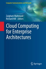 Cloud Computing for Enterprise Architectures ebook by Zaigham Mahmood,Richard Hill