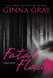Fatal Flaw ebook by Ginna Gray