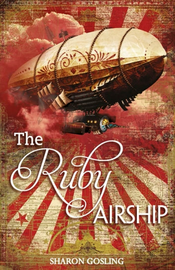 The Ruby Airship ebook by Gosling,Sharon