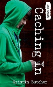 Caching In ebook by Kristin Butcher