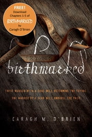 Birthmarked: Chapters 1-5 ebook by Caragh M. O'Brien