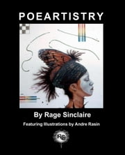 POEARTISTRY ebook by Rage Sinclaire,Andre Rasin