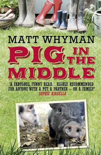Pig in the Middle eBook by Matt Whyman