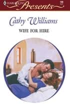 Wife For Hire ebook by Cathy Williams