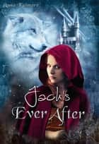 Jack's Ever After ebook by Anna Katmore