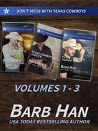 Don't Mess With Texas Cowboys Volume 1 - 3 E-bok by Barb Han