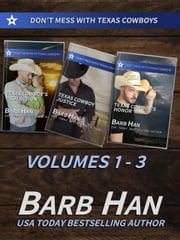 Don't Mess With Texas Cowboys Volume 1 - 3 ebook by