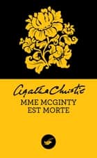 Mrs McGinty est morte (Nouvelle traduction révisée) ebook by Agatha Christie