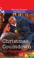 Christmas Countdown (Mills & Boon Intrigue) ebook by Jan Hambright