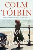 Nora Webster ebook by Colm Tóibín