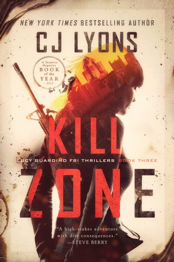 Kill Zone - A Lucy Guardino FBI Thriller ebook by CJ Lyons