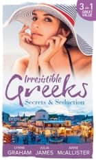 Irresistible Greeks: Secrets and Seduction: The Secrets She Carried / Painted the Other Woman / Breaking the Greek's Rules (Mills & Boon M&B) ekitaplar by Lynne Graham, Julia James, Anne McAllister