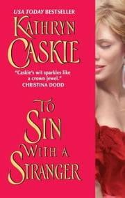 To Sin With a Stranger ebook by Kathryn Caskie
