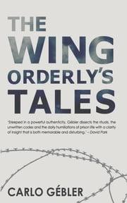 The Wing Orderly's Tales ebook by Carlo Gébler