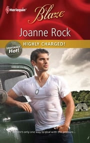 Highly Charged! ebook by Joanne Rock
