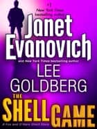 The Shell Game: A Fox and O'Hare Short Story ebook by Janet Evanovich, Lee Goldberg