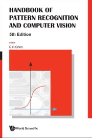 Handbook of Pattern Recognition and Computer Vision ebook by C H Chen