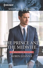 The Prince and the Midwife ebook by Robin Gianna