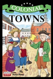 Colonial Towns ebook by Verna Fisher,Andrew Christensen