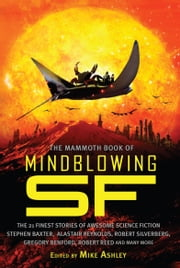 The Mammoth Book of Mindblowing SF ebook by Mike Ashley