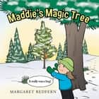 Maddie's Magic Tree ebook by Margaret Redfern