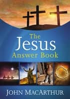 The Jesus Answer Book ebook by