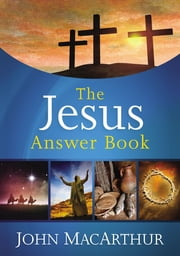 The Jesus Answer Book ebook by John F. MacArthur