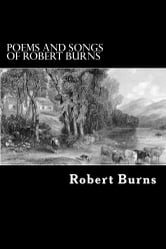 Poems and Songs of Robert Burns ebook by Robert Burns