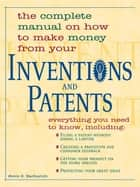 Inventions And Patents ebook by Steve S Barbarich