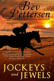 JOCKEYS AND JEWELS (Romantic Mystery) ebook by Bev Pettersen