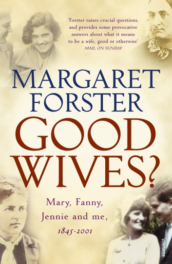 Good Wives ebook by Margaret Forster
