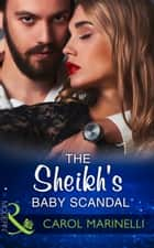 The Sheikh's Baby Scandal (Mills & Boon Modern) (One Night With Consequences, Book 23) ebook by Carol Marinelli