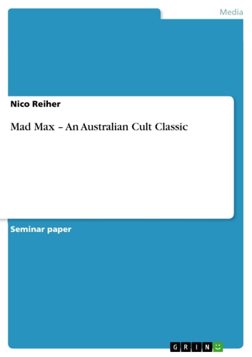 Mad Max - An Australian Cult Classic ebook by Nico Reiher