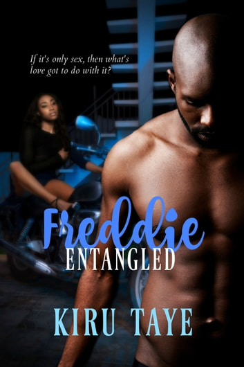 Freddie Entangled ebook by Kiru Taye