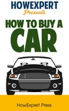 How to Buy a Car ebook by HowExpert