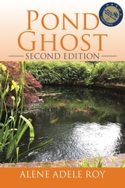 Pond Ghost ebook by Alene Adele Roy