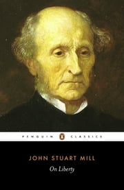 On Liberty ebook by John Stuart Mill,Gertrude Himmelfarb,Gertrude Himmelfarb