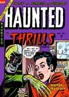 Haunted Thrills, Number 17, Mirror of Madness ebook by Yojimbo Press LLC, Ajax-Farrell