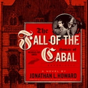 The Fall of the House of Cabal audiobook by Jonathan L. Howard, Cassandra de Cuir, Gabrielle de Cuir