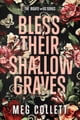 Bless Their Shallow Graves ebook by Meg Collett